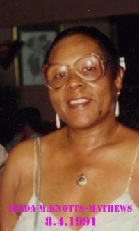 Mrs. Hilwest (Hilda)Knotts-Mathews - August 4, 1991